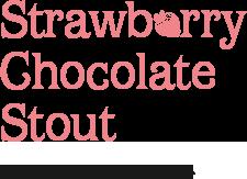 ストロベリーチョコレートスタウト